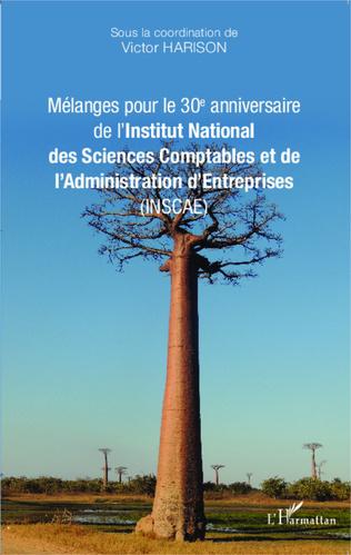 Couverture Mélanges pour le 30e anniversaire de l'Institut National des Sciences Comptables et de l'Administration d'Entreprises (INSCAE)