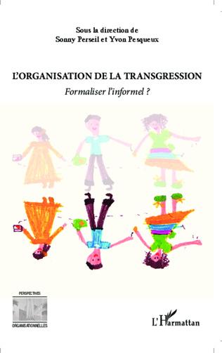 Couverture L'organisation de la transgression