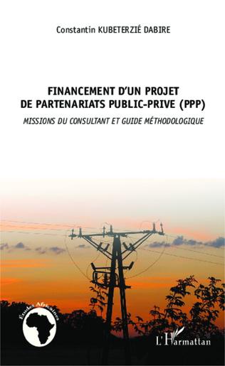Couverture Financement d'un projet de partenariat public privé (PPP)