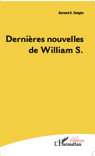 Couverture Dernières nouvelles de William S.