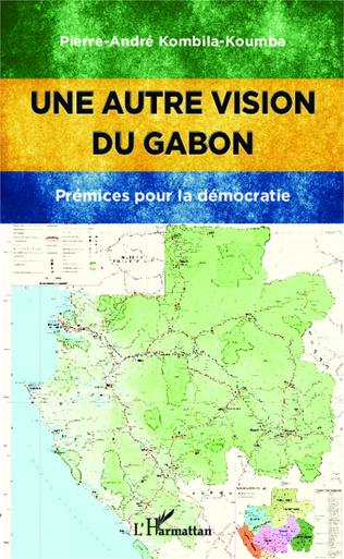 Couverture Une autre vision du Gabon