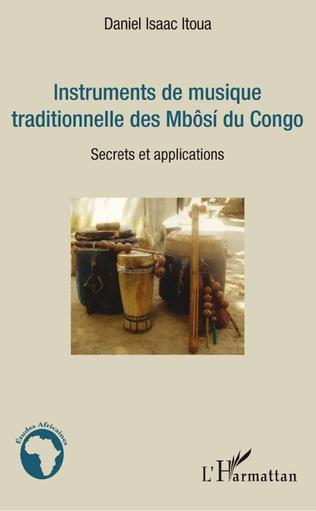Couverture Instruments de musique traditionnelle des Mbôsi du Congo