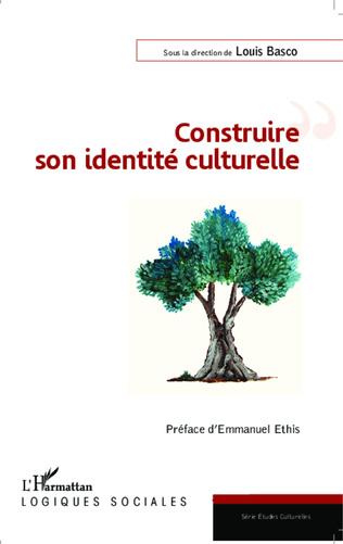 Couverture Construire son identité culturelle