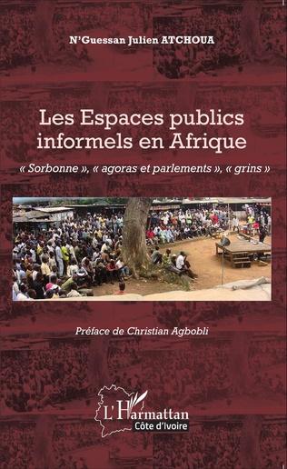 Couverture Les Espaces publics informels en Afrique