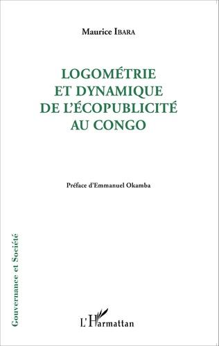 Couverture Logométrie et dynamique de l'écopublicité au Congo