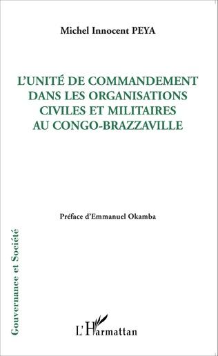 Couverture L'unité de commandement dans les organisations civiles et militaires au Congo-Brazzaville