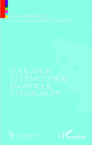 Couverture Education et démocratie en Afrique et en Europe