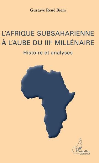 Couverture L'Afrique subsaharienne à l'aube du IIIe millénaire