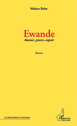 Couverture Ewande Amours, peurs, espoir
