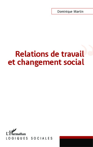 Couverture Relations de travail et changement social
