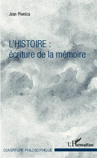Couverture L'histoire : écriture de la mémoire
