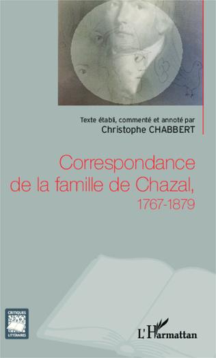 Couverture Correspondance de la famille de Chazal, 1767-1879