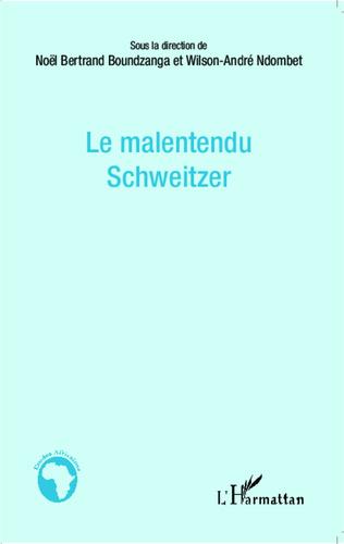 Couverture Le malentendu Schweitzer