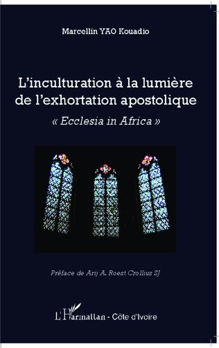Couverture L'inculturation à la lumière de l'exhortation apostolique