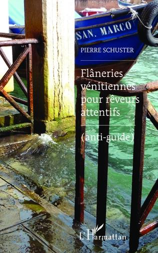 Couverture Flâneries vénitiennes pour rêveurs attentifs