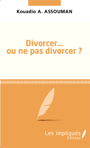 Couverture Divorcer ou ne pas divorcer