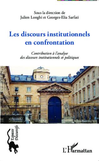 Couverture Les discours institutionnels en confrontations