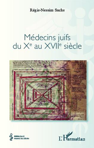 Couverture Médecins juifs du Xe au XVIIe siècle