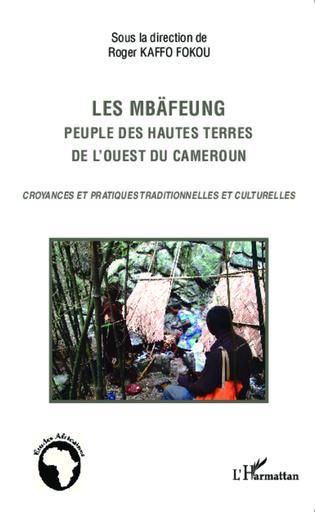 Couverture Les Mbäfeung, peuple des hautes terres de l'ouest du Cameroun