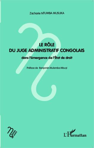 Couverture Le rôle du juge administratif congolais dans l'émergence de l'Etat de droit