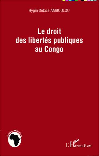 Couverture Le droit des libertés publiques au Congo