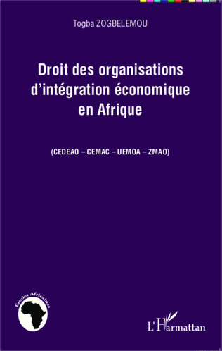 Couverture Droit des organisations d'intégration économique en Afrique