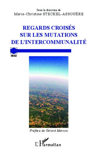 Couverture Regards croisés sur les mutations de l'intercommunalité
