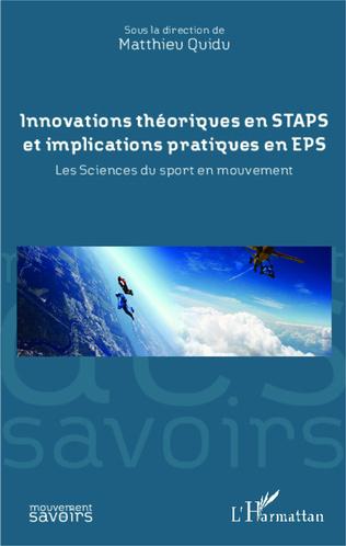 Couverture Innovations théoriques en STAPS et implications pratiques en EPS