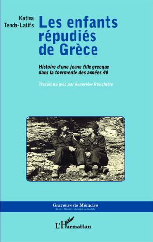 Couverture Les enfants répudiés de Grèce