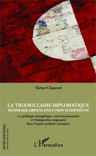 Couverture La triangulaire diplomatique