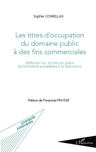 Couverture Les titres d'occupation du domaine public à des fins commerciales