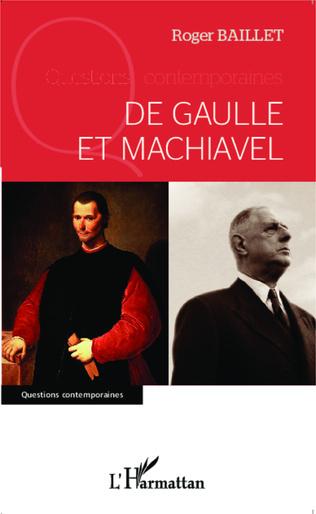 Couverture De Gaulle et Machiavel