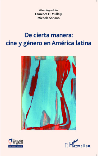 Couverture De cierta manera : cine y généro en América latina