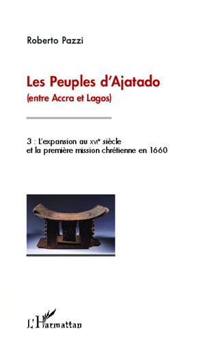 Couverture Les peuples d'Ajatado (entre Accra et Lagos) (Tome 3)