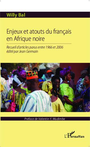 Couverture Enjeux et atouts du français en Afrique Noire