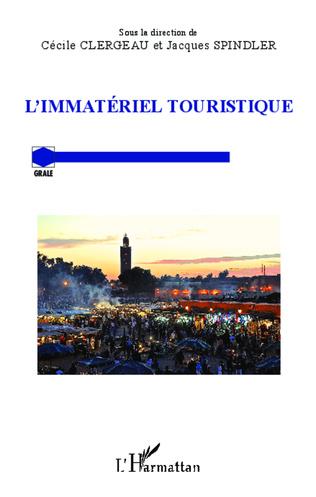 Couverture L'immatériel touristique