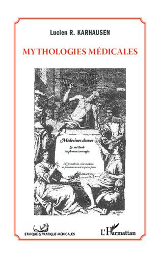Couverture Mythologies médicales