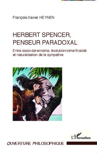 Couverture Herbert Spencer, penseur paradoxal