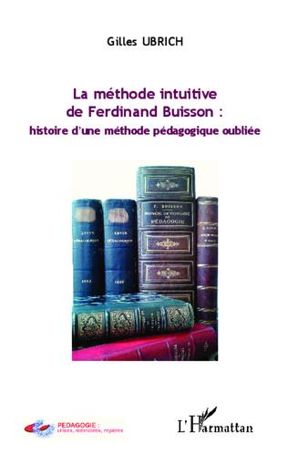 Couverture La méthode intuitive de Ferdinand Buisson :