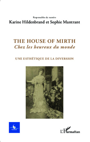 Couverture The house of Mirth, Chez les heureux du monde