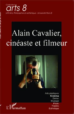 Couverture Alain Cavalier, cinéaste et filmeur