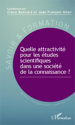Couverture Quelle attractivité pour les études scientifiques dans une société de la connaissance ?