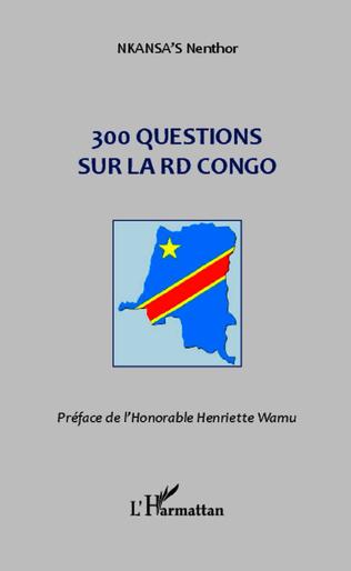 Couverture 300 questions sur la RD Congo