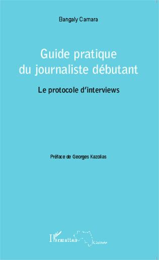 Couverture Guide pratique du journaliste débutant