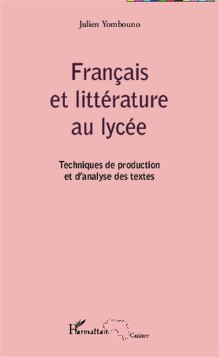Francais Et Litterature Au Lycee Techniques De Production