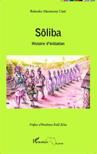 Couverture Sôliba histoire d'initiation