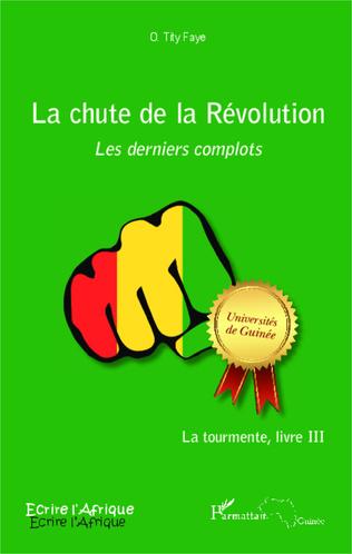 Couverture La chute de la Révolution. Les derniers complots