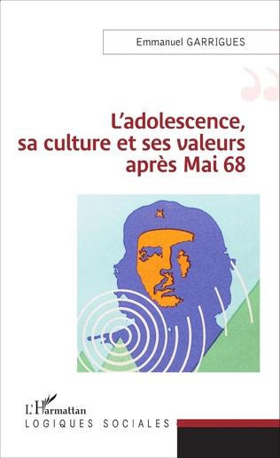 Couverture L'adolescence, sa culture et ses valeurs après 1968