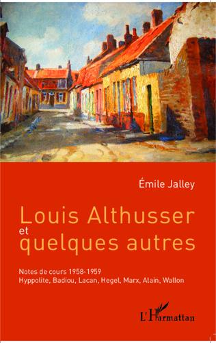 Couverture Louis Althusser et quelques autres
