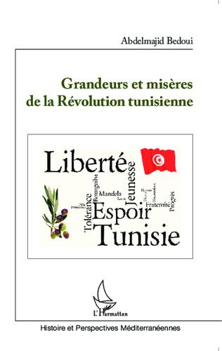 Couverture Grandeurs et misère de la Révolution tunisienne